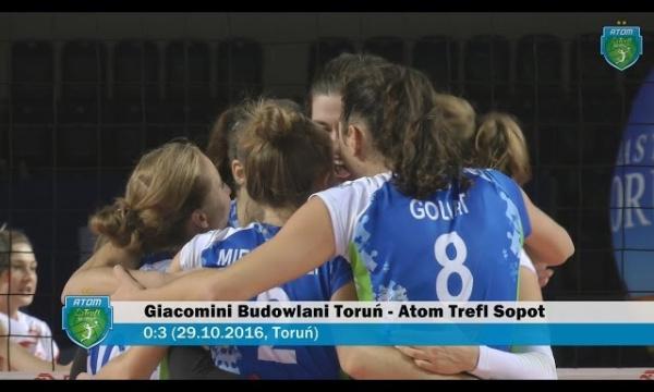 Giacomini Budowlani Toruń - Atom Trefl Sopot