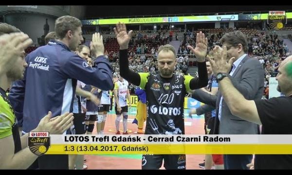 Ostatni mecz Gato: LOTOS Trefl Gdańsk - Cerrad Czarni Radom