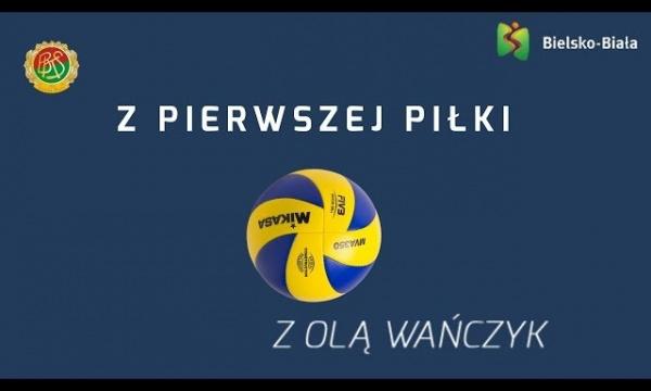Z pierwszej piłki – Ola Wańczyk