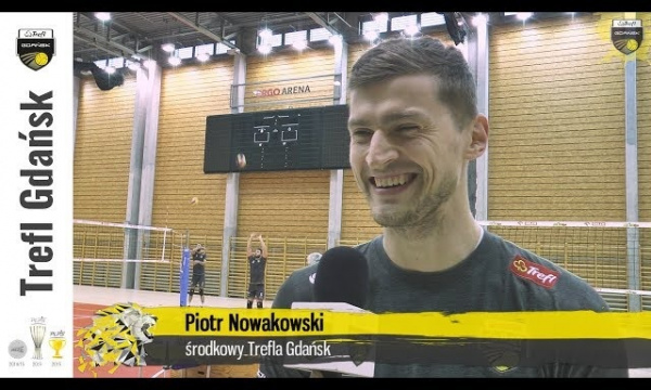 """""""Jesteś taki, jak Twój ostatni mecz"""" - Piotr Nowakowski przed meczem Trefla Gdańsk"""