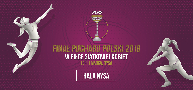 Zapraszamy do Nysy na turniej finałowy o Puchar Polski w piłce siatkowej kobiet 2018