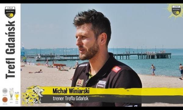 Michał Winiarski prosto z gdańskiej plaży - pierwszy wywiad z nowym trenerem | Trefl Gdańsk