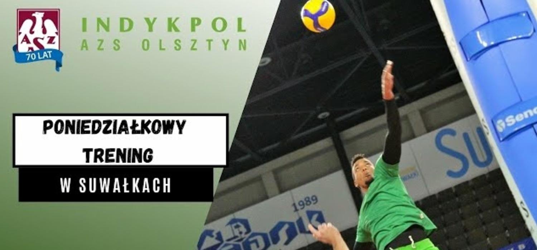 Trening przed meczem w Suwałkach